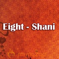 Eight - Shani