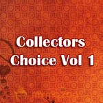 Collectors Choice Vol 1