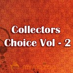 Collectors Choice Vol - 2