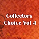 Collectors Choice Vol 4
