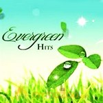 Evergreen Hits