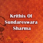 Krithis Of Sundareswara Sharma