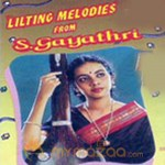 Lilting Melodies Of S Gayathri