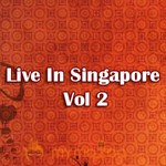 Live In Singapore Vol 2