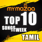 Top 10 Tamil Song Of The Week