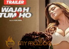 Too Hot To Handle - 'Wajah Tum Ho' title track out now!